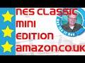 NES Classic Mini | Nintendo Classic Edition purchased on Amazon.co.uk | More still in stock
