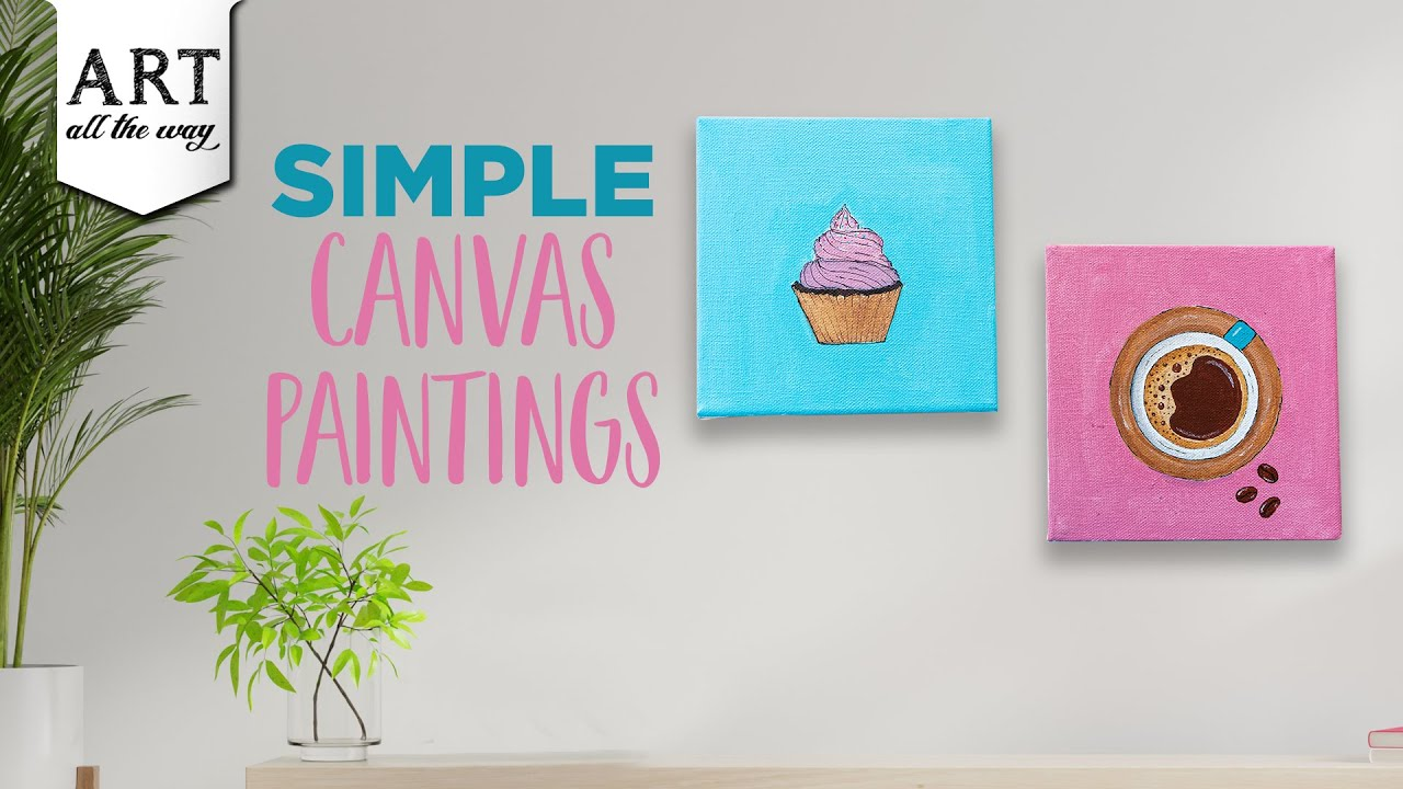 Simple Canvas Paintings Diy Wall Art Painting Tutorial Youtube