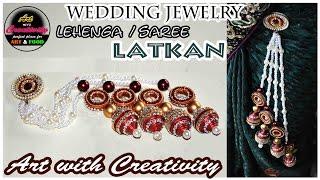HOW TO : Make lehenga/Saree LATKAN | Wedding Jewelry | Paper made | Art with Creativity 168