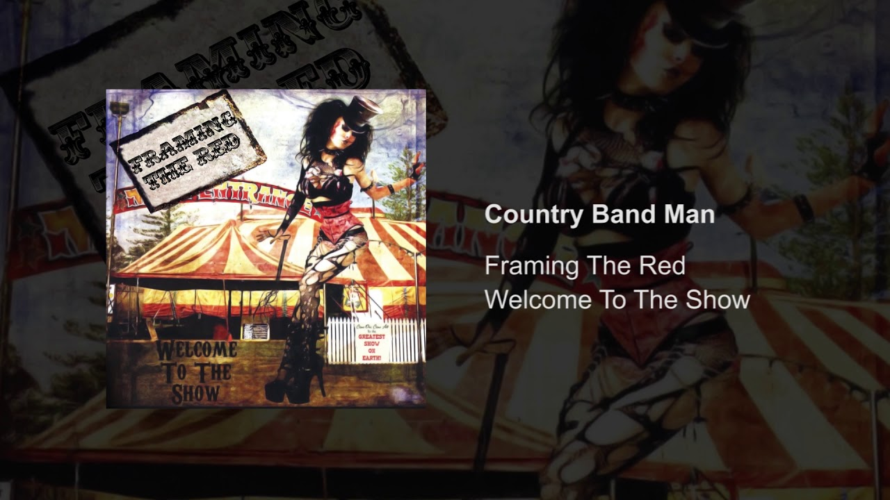 Framing The Red - Country Band Man - YouTube