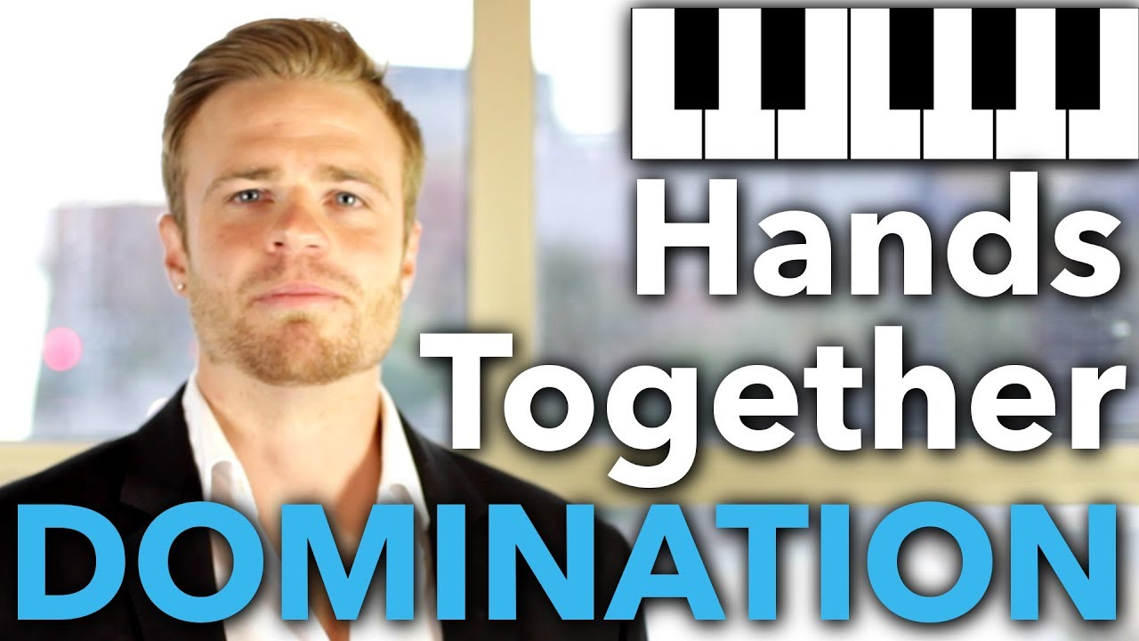 Piano: Hands Together Coordination DOMINATION Course