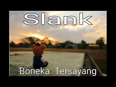 Lirik - Slank - Boneka Tersayang