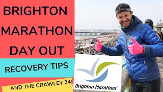 Brighton Marathon 2019 + Crawley 24 Hour + Recovery Tips - RUNNING DAY OUT!