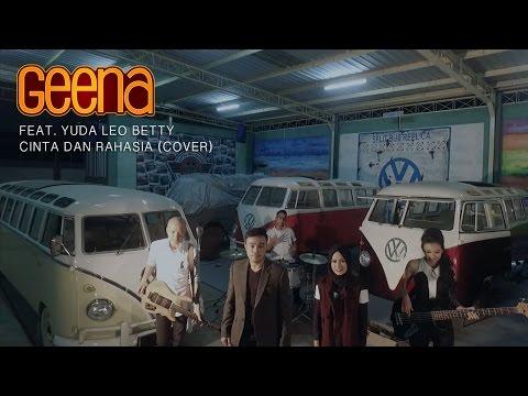 Cinta dan Rahasia - Yura Yunita ft. Glenn Fredly (#video14 Geena ft. Yuda Leo Betty Cover)