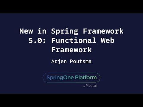 New in Spring Framework 5.0: Functional Web Framework - Arjen Poutsma