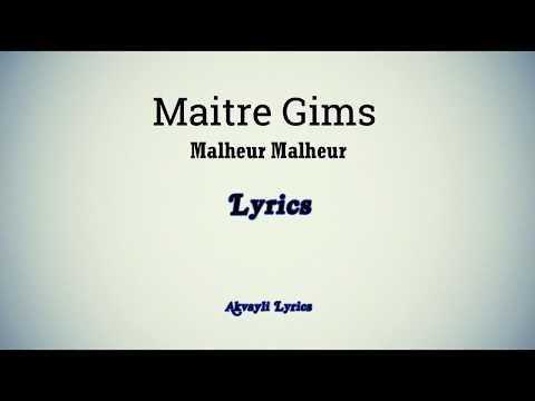 MAÎTRE GIMS -  Malheur, Malheur (Lyrics)