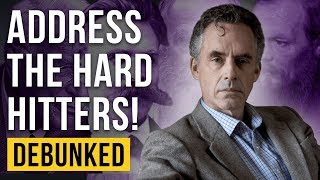 Address the Heavy Hitters – Debunked (Jordan Peterson Refuted)