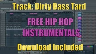 Free Hip Hop Instrumental - Track: Dirty Bass Tard (Free Mp3 Download Included)