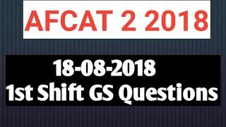 AFCAT 2 2018 1ST SHIFT QUESTIONS