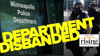 Minneapolis disbands police department, author explains what it really means