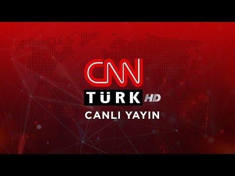 CNN Türk Canlı Yayın ᴴᴰ