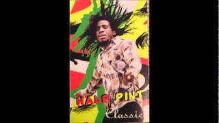 Half Pint - Come To Pass