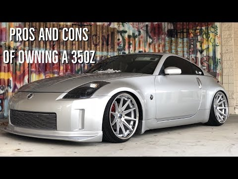 Pros And Cons Of A 350Z