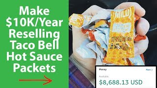 Can You Make $10K/Year Reselling Taco Bell Hot Sauce Packets?