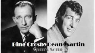 Bing Crosby and Dean Martin - Sam