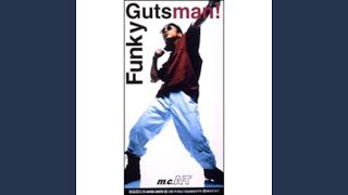 m.c.A・T - Funky Gutsman