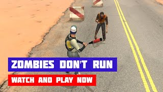 Zombies Don't Run · Game · Gameplay