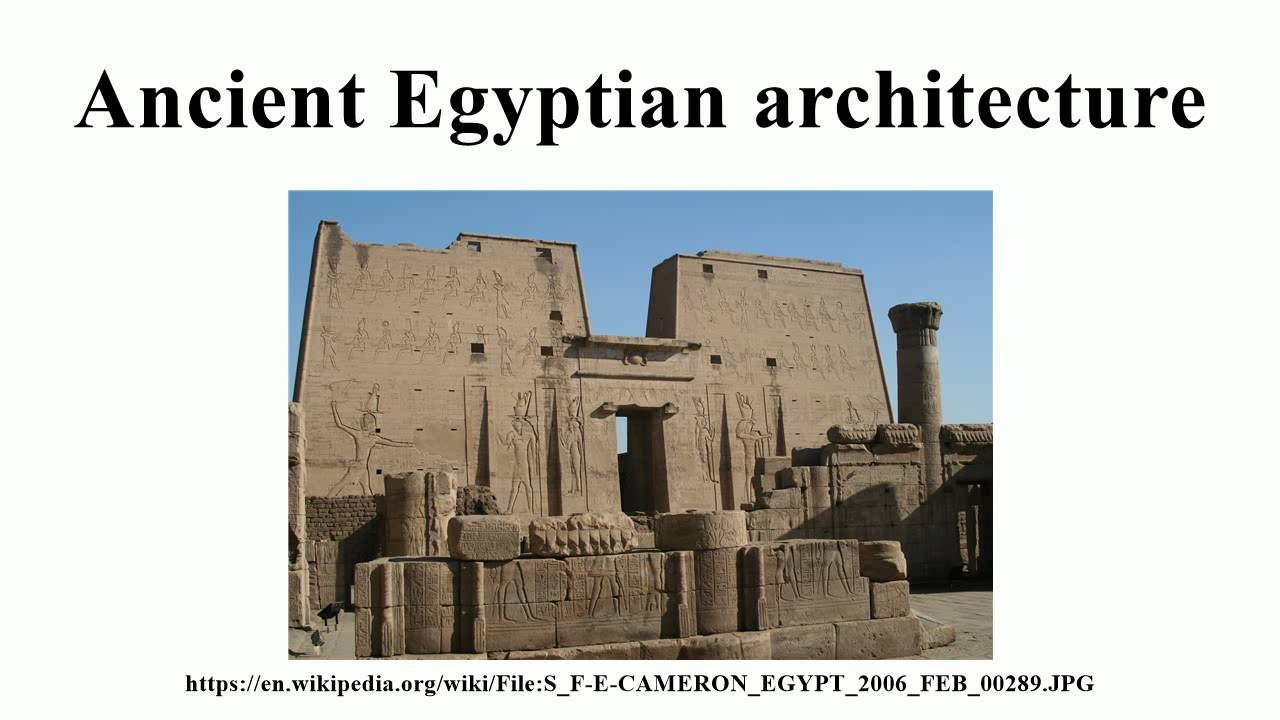 ancient egyptian architecture - youtube