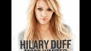 Hilary Duff- Come Clean Remix (lyrics in description)
