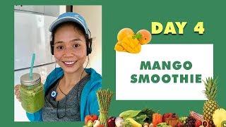 DAY 4 MANGO SMOOTHIE