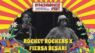 Rocket Rockers X Fiersa Besari LIVE @ Synchronize Fest 2019