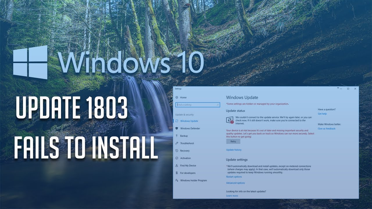 Windows 10 Update 1803 Fails to Install Solution - [Tutorial]