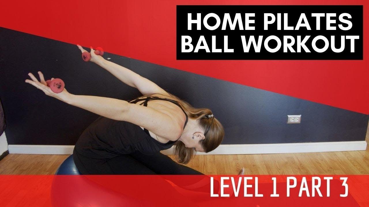 Home Pilates Ball Workout - Level 1 Part 3
