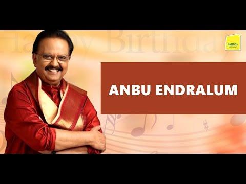 Anbu Endralum  | SP Balasubramaniam  | Tamil Christian Songs | Rejoice Media