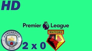 Manchester City 2 X 0 Watford ● Goals And Highlights ● Round 16 Premier League 2016 HD