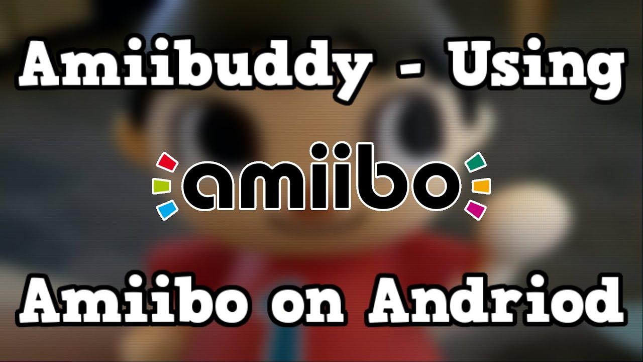 Amiibuddy - Using Amiibo on Android