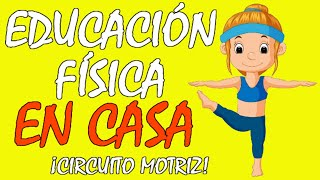 JUEGOS Y EJERCICIOS PARA NIÑOS EN CASA DE EDUCACIÓN FÍSICA, EDUCACIÓN FÍSICA EN CASA SIN MATERIAL
