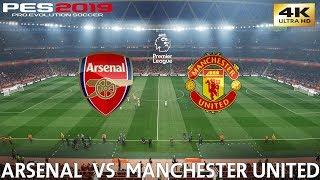 PES 2019 (PC) Arsenal vs Manchester United | PREMIER LEAGUE MATCH PREVIEW | 10/3/2019 | 4K 60FPS