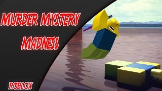"Murder Mystery 2 | I'm The Murderer ""Insert Evil Laugh"" | ROBLOX | iBeMaine"