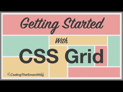 Getting Started With CSS Grid