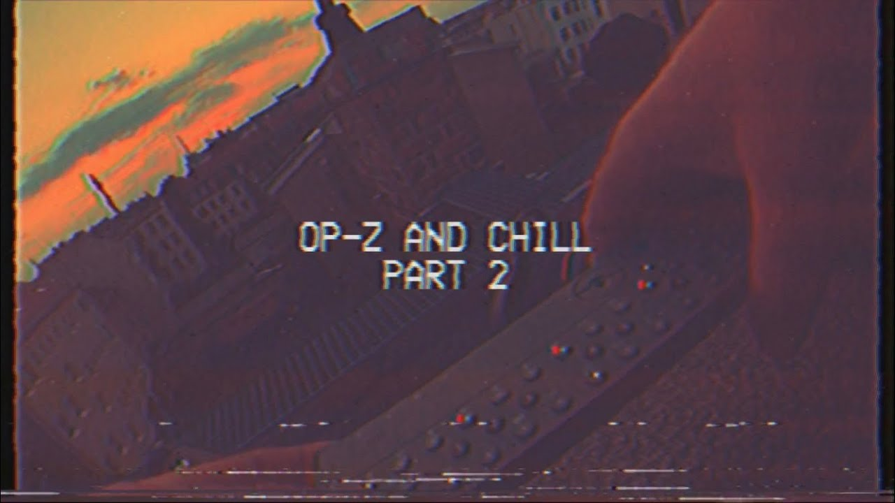 OP-Z Livesession - OP-Z And Chill on the Roof - 26.08.2019 - Part 2