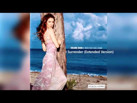 CELINE DION - I Surrender (Extended Version)