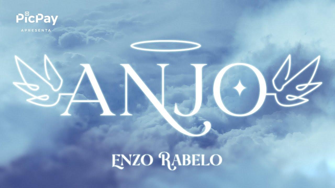 Download Enzo Rabelo - Anjo (Clipe Oficial)