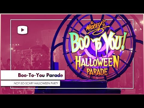 Mickey's Not So Scary Halloween Party | Boo-To-You Halloween Parade