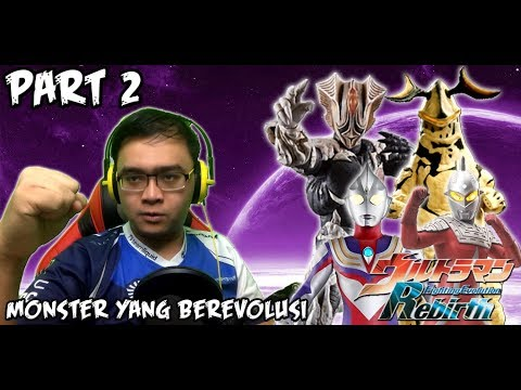 Ultraman Fighting Evolution REBIRTH (PS2) Part 2 - MONSTER YANG BEREVOLUSI.....!!!