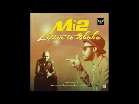 Mi2 - Letter To 2Baba [Prod by Mi2]
