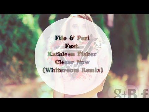 Filo & Peri Feat. Kathleen Fisher - Closer Now (Whiteroom Remix)