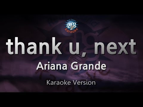 Ariana Grande-thank U, Next (Melody) (Karaoke Version) [ZZang KARAOKE]