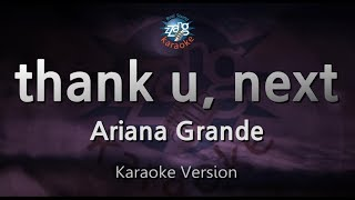 Ariana Grande-thank u, next (Melody) (Karaoke Version) [ZZang KARAOKE]
