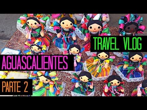 Travel Vlog - Turisteando por el centro de Aguascalientes