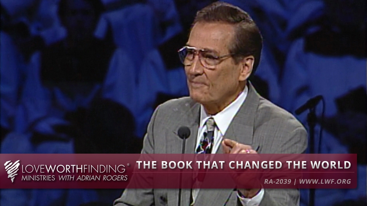 Love Worth Finding Adrian Rogers Sermon Outlines