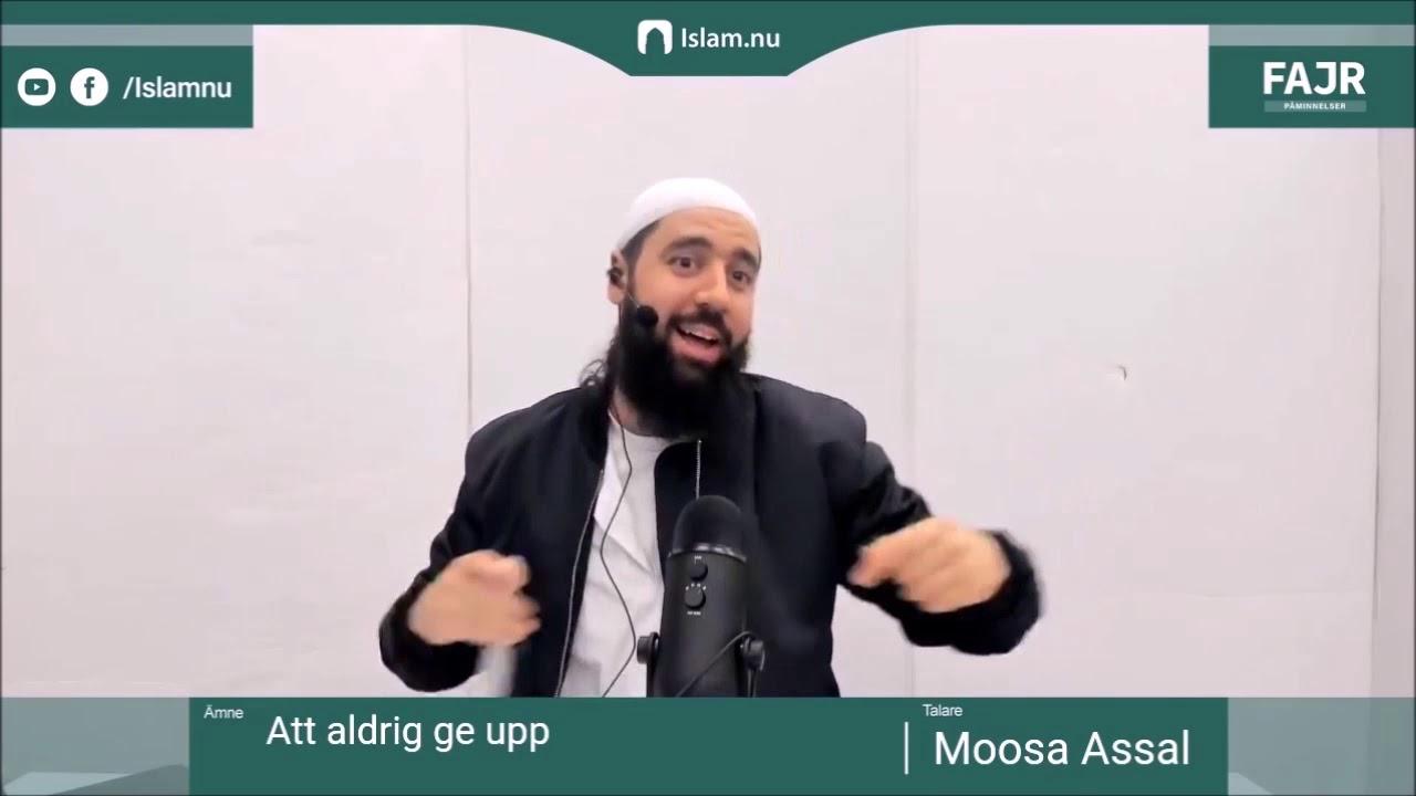Att aldrig ge upp   Fajr påminnelse #6 med Moosa Assal
