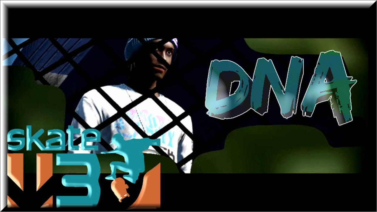 """Download Skate 3 Realistic: """"DNA"""" By T1C3"""