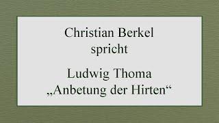 "Ludwig Thoma – ""Anbetung der Hirten"""