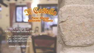 Repeat youtube video IL CASTELLO paese albergo | ristorante | pizzeria