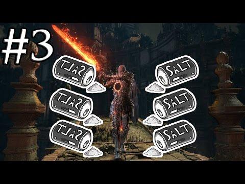 EXTREME SALT - Dark Souls 3 Second DLC | Part 3